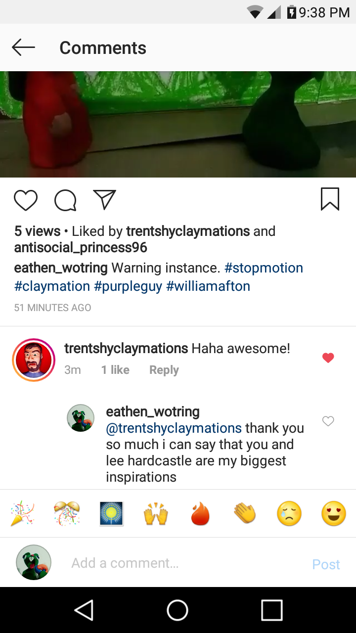 Omg trent shy was fond of my claymation im so happy i am such a big fan of his work