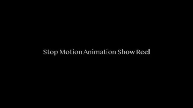 Stop Motion Animation Show Reel